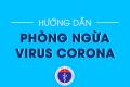 Cách phòng tránh lây nhiễm Virus Coroana
